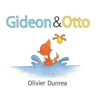 Gideon & Otto by Olivier Dunrea (author)