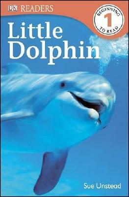 DK Readers L1: Little Dolphin by Sue Unstead (author)