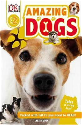 Amazing Dogs by Laura Buller (author)