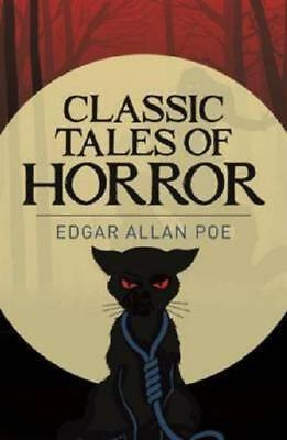 Classic Tales of Horror by Edgar Allan Poe (author)