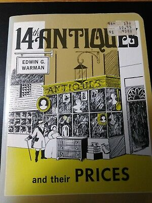 14th ANTIQUES and their PRICES. EDWIN G. WARMAN