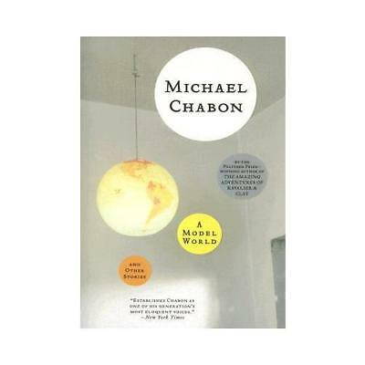 A Model World by Michael Chabon (author)