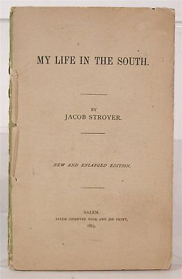 1885 African American Slave Narrative Biography Of Southern Slave Jacob Stroyer