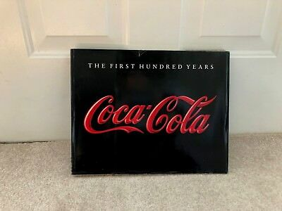 Coca-Cola Coke First 100 Hundred Years Book Anne 159 Page Hardback 1986