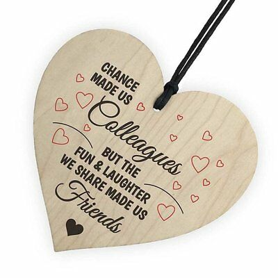 Chance Made Us Colleagues Fun and Laughter Wooden Heart Plaque Wine T HS