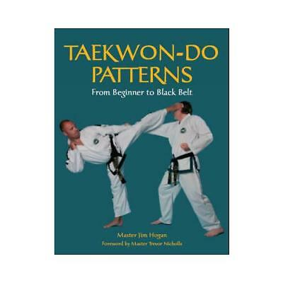 Taekwon-Do Patterns by Master Jim Hogan (author)