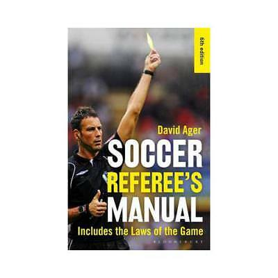 The Soccer Referee's Manual by David Ager (author)