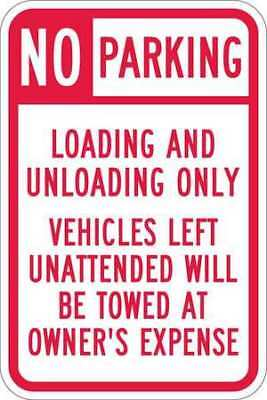 Sign,No Parking Loading,18 x12 In LYLE T1-1101-HI_12x18