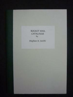 ROCKET MAIL CATALOGUE - REPRINT by STEPHEN H SMITH
