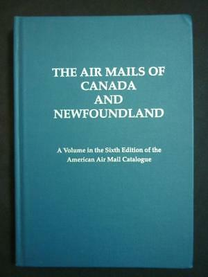THE AIR MAILS OF CANADA AND NEWFOUNDLAND by BEATRICE BACHMANN ETC
