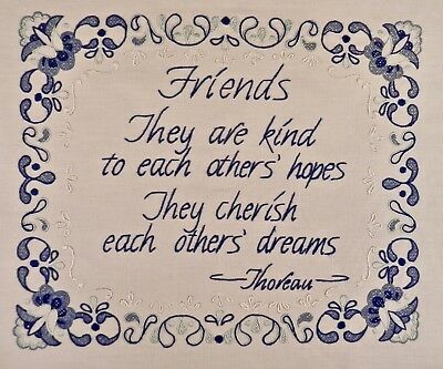 """Beautifully Embroidered HD Thoreau Quotation on """"Friends""""  14.5x17"""""""