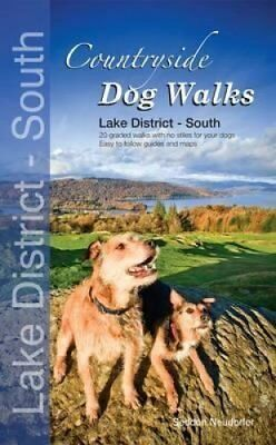Countryside Dog Walks - Lake District South 20 Graded Walks wit... 9780957372214