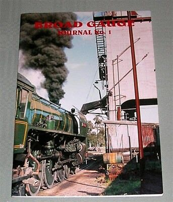 Broad Gauge Journal No 1, by S McNicol, Sth Aust, SC book