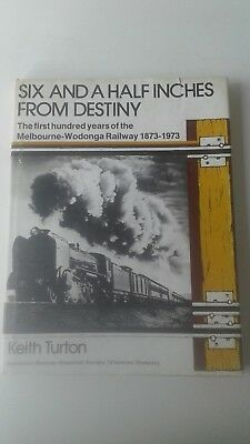 Victorian Railways Book Six and a half inches from destiny