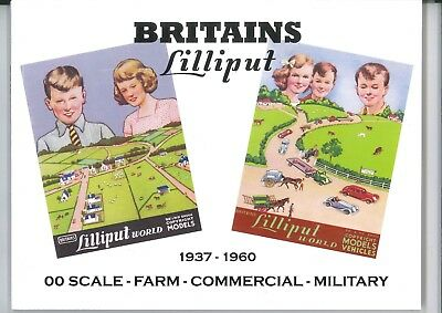 Britains Lilliput 1937-1960 00 Scale - Farm - Commercial - Military NEW BOOK !!!