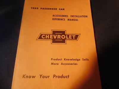1955 Chevrolet Accessoris Installation Manual,85 Pages.