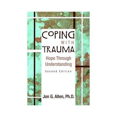 Coping With Trauma by Jon G. Allen (author)
