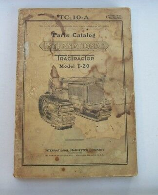 Vintage International Harvester Model T-20 Tractractor Parts Catalog, Tc-10-A