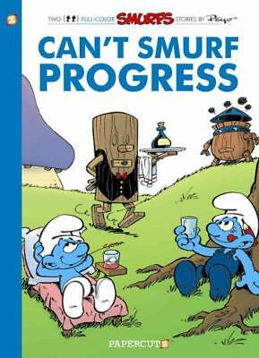Can't Smurf Progress by Peyo, Peyo (artist)
