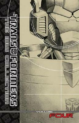 Transformers: The IDW Collection Volume 4 by Shane McCarthy, Andy Schmidt, Si...
