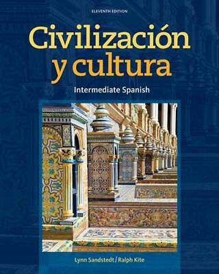 Civilizacion Y Cultura by Lynn Sandstedt (author), Ralph Kite (author)