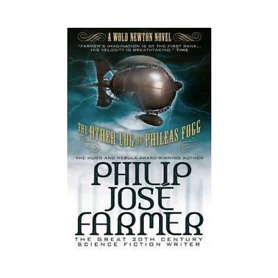 The Other Log of Phileas Fogg by Philip Jose Farmer (author)