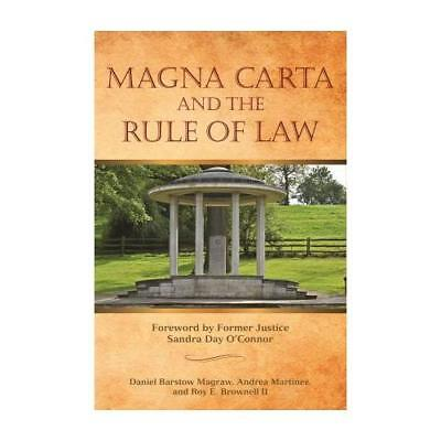 Magna Carta and the Rule of Law by Daniel Barstow Magraw (editor), Andrea Mar...