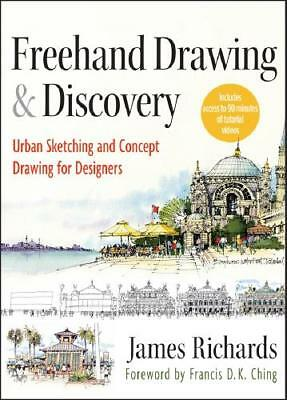 Freehand Drawing and Discovery by James Richards (author)