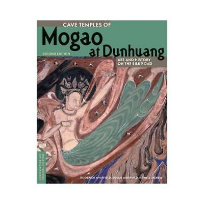 Cave Temples of Mogao at Dunhuang by Roderick Whitfield (author), Susan Whitf...