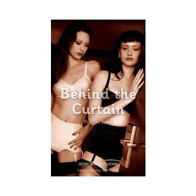 Behind the Curtain by Primula Bond (author)