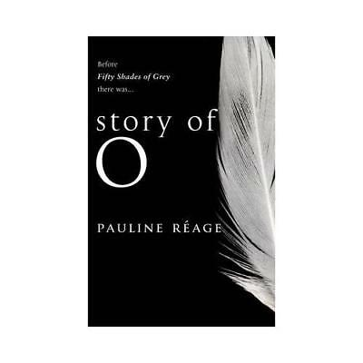 Story Of O by Pauline Réage (author)