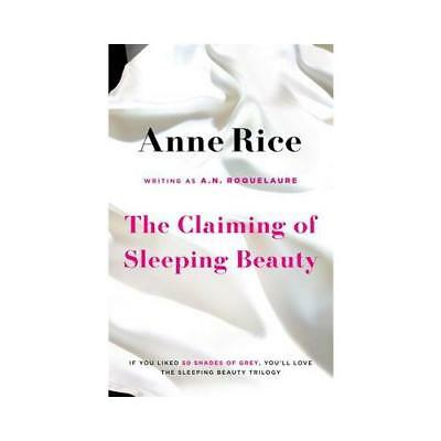 The Claiming of Sleeping Beauty by A.N. Roquelaure (author), Anne Rice (author)