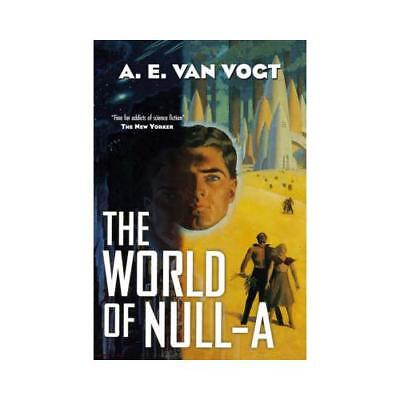 The World of Null-A by A. E Van Vogt