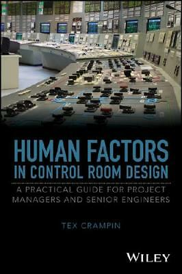 Human Factors in Control Room Design by Tex Crampin (author)