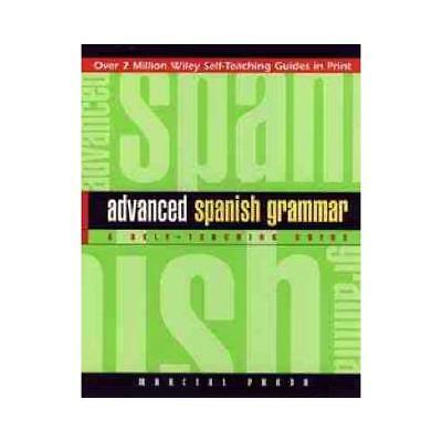 Advanced Spanish Grammar by Marcial Prado (author)