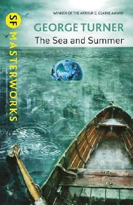 The Sea and Summer by George Turner (author)