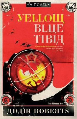 Yellow Blue Tibia by Adam Roberts (author)