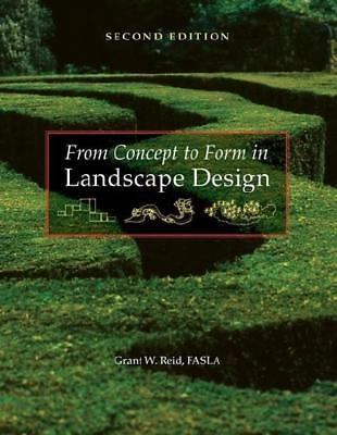 From Concept to Form in Landscape Design by Grant W. Reid (author)