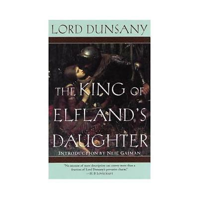 The King of Elfland's Daughter by Lord Dunsany (author)
