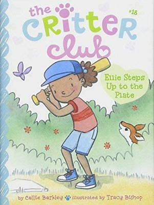Ellie Steps Up to the Plate (The Critter Club, Bk. 18)