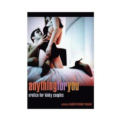 Anything for You by Rachel Kramer Bussel (author)