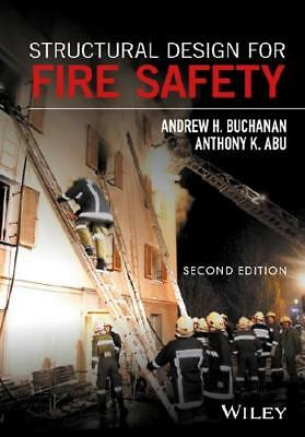 Structural Design for Fire Safety by Andrew H. Buchanan (author), Anthony Kwa...