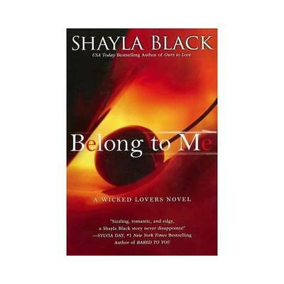 Belong to Me by Shayla Black (author)