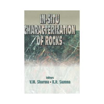 In-situ Characterization of Rocks by K.R. Saxena (author), V.M. Sharma (author)