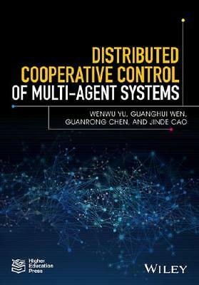 Distributed Cooperative Control of Multi-Agent Systems by Wenwu Yu (author), ...