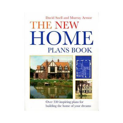 The New Home Plans Book by David Snell (author), Murray Armor (author)