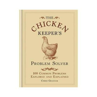 The Chicken Keeper's Problem Solver by Chris Graham (author)