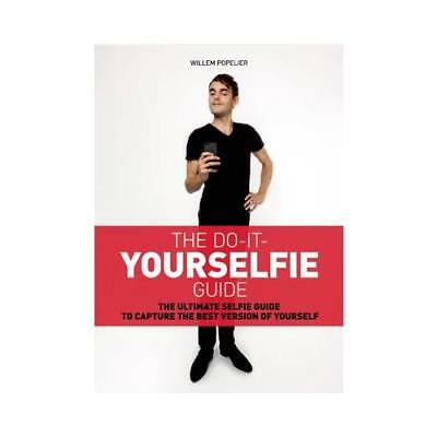 The Do-It- Yourselfie Guide by Willem Popelier (author)