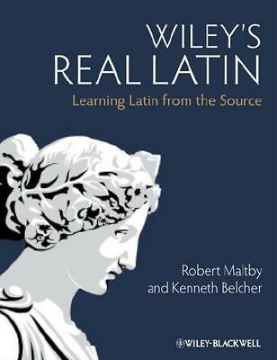 Wiley's Real Latin by Robert Maltby (author), Kenneth Belcher (author)