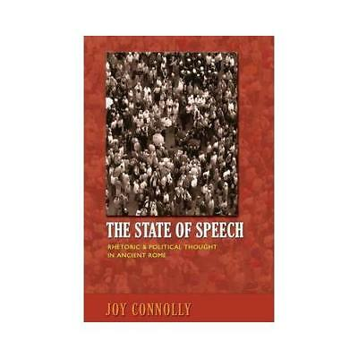 The State of Speech by Joy Connolly (author)
